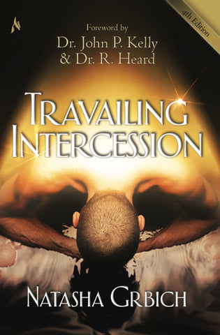 Travailing Intercession, 4th Edition