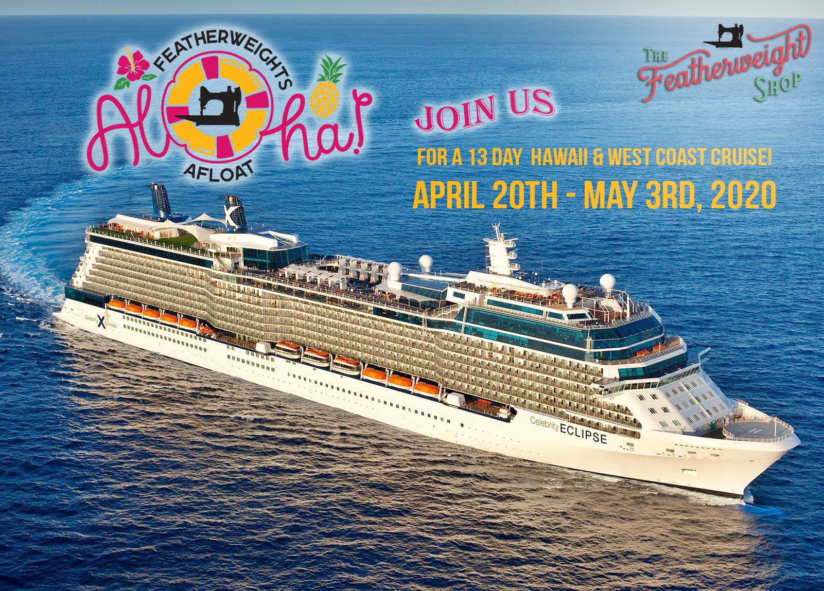 Cruise To Hawaii 2020.Featherweights Afloat Hawaii And West Coast Quilting Cruise