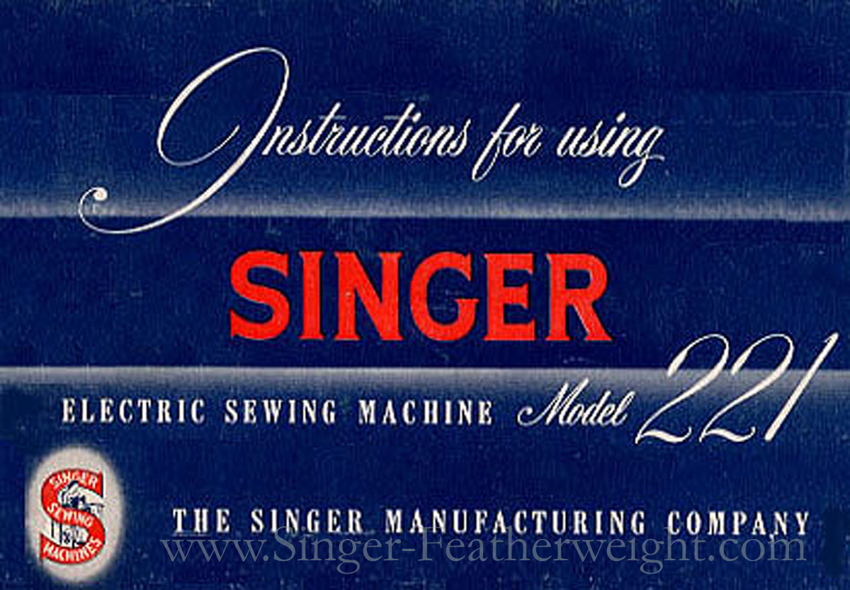 Singer Featherweight 221 Blue Manual