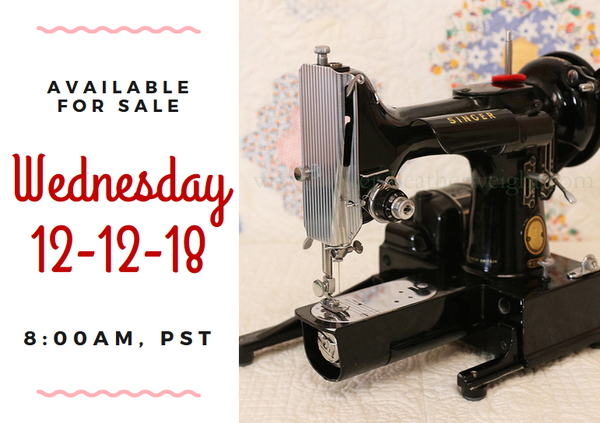 Day 12 - Singer Featherweight 222 For Sale - Christmas Sales
