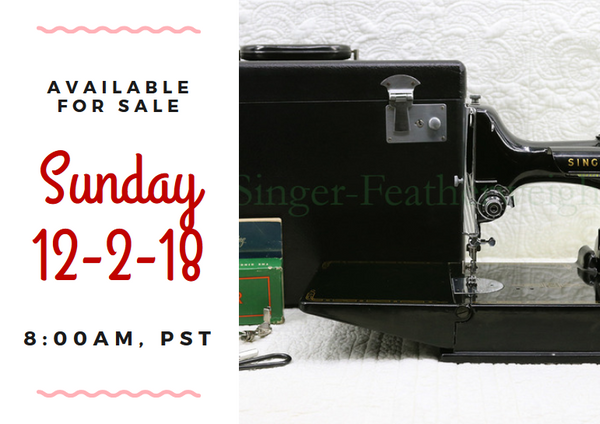 Day 2 - Singer Featherweight 222 For Sale - Christmas Sales