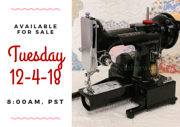 Day 4 - Singer Featherweight 222 For Sale - Christmas Sales
