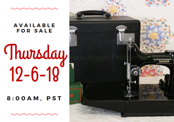 Day 6 - Singer Featherweight 222 For Sale - Christmas Sales