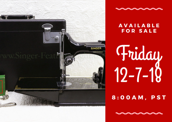 Day 7 - Singer Featherweight 222 For Sale - Christmas Sales