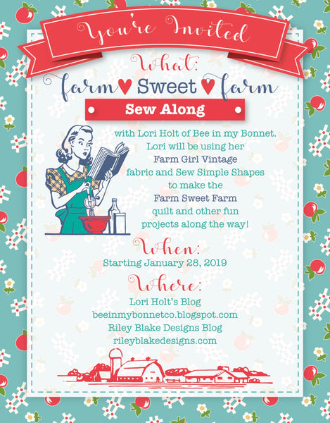 Farm Sweet Farm Sew Along with Lori Holt of Bee in My Bonnet