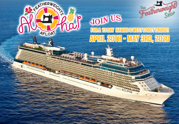 Cruises To Hawaii >> Featherweights Afloat Hawaii And West Coast Quilting Cruise
