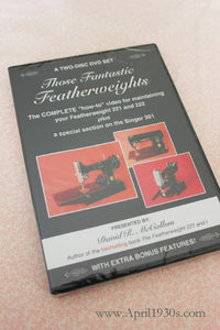 Those Fantastic Featherweights, Maintenance DVD