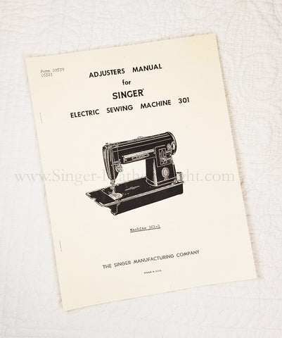 Service and Adjusters Manual for Singer 301 301A, Facsimile