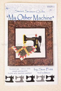 "PATTERN, ""My Other Machine"" Wallhanging by Sue Pritt (featuring the Singer Featherweight)"