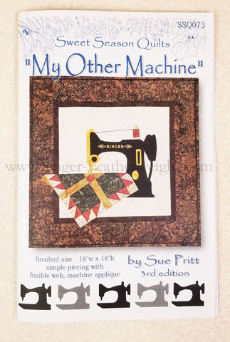 "PATTERN, ""My Other Machine"" by Sue Pritt (featuring the Singer Featherweight)"