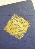 Book, Instructions for Art Embroidery and Lace Work, Singer 1941