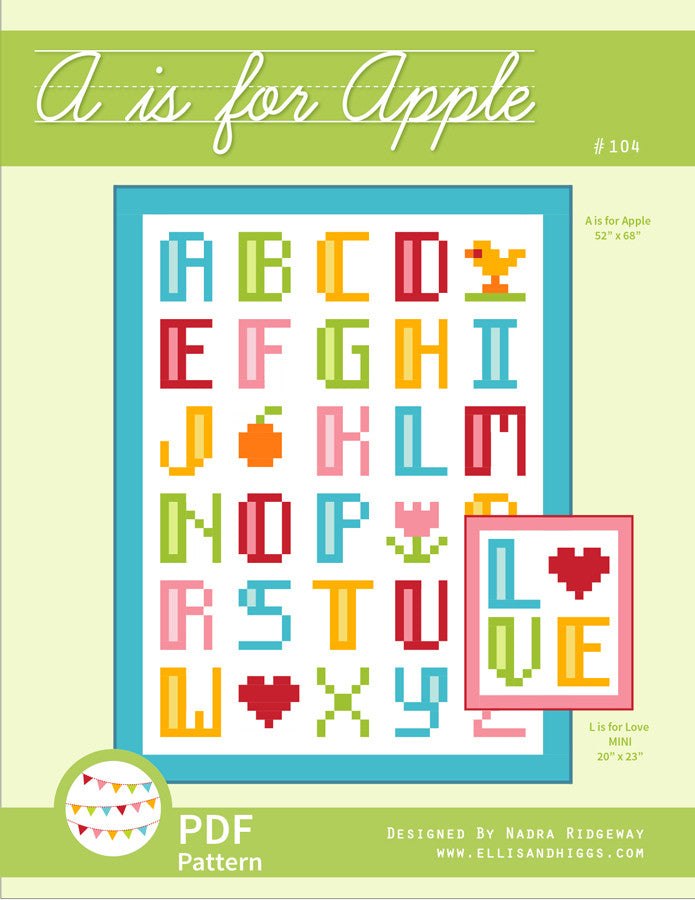 Pattern, A is for Apple / L is for Love Quilt by Ellis & Higgs (digital download)