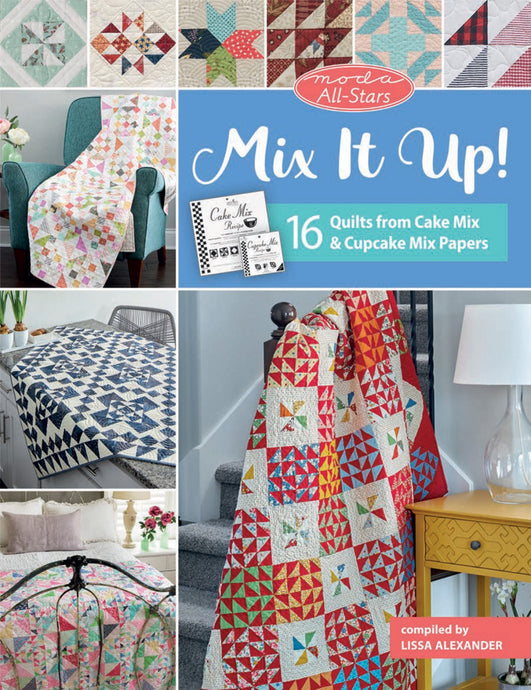 PATTERN BOOK , Mix it Up! By Moda All Stars