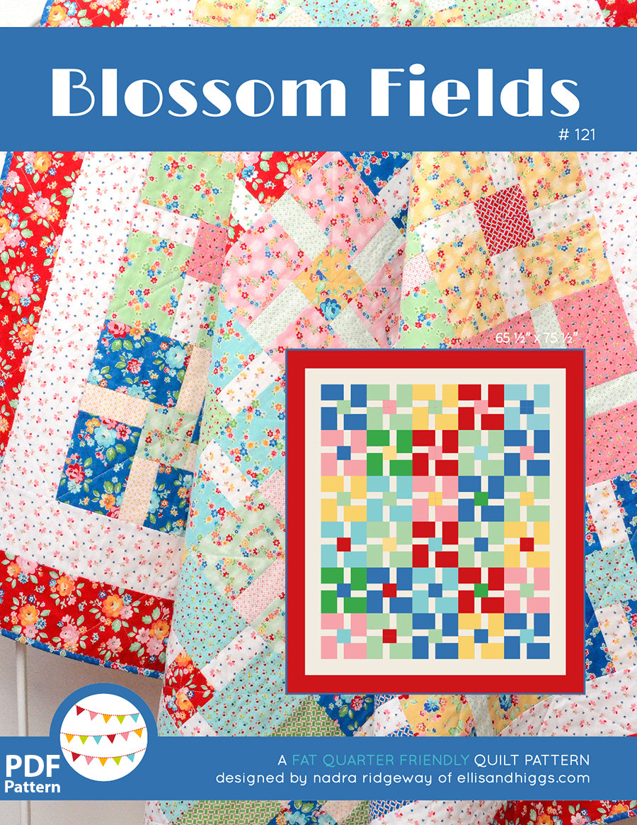 Pattern, Blossom Fields Quilt by Ellis & Higgs (digital download)