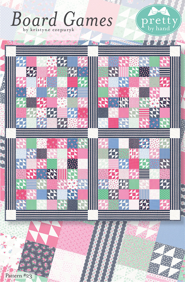 PATTERN, BOARD GAMES Quilt by Kristyne Czepuryk Pretty by Hand