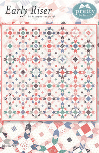 PATTERN, EARLY RISER Quilt by Kristyne Czepuryk Pretty by Hand