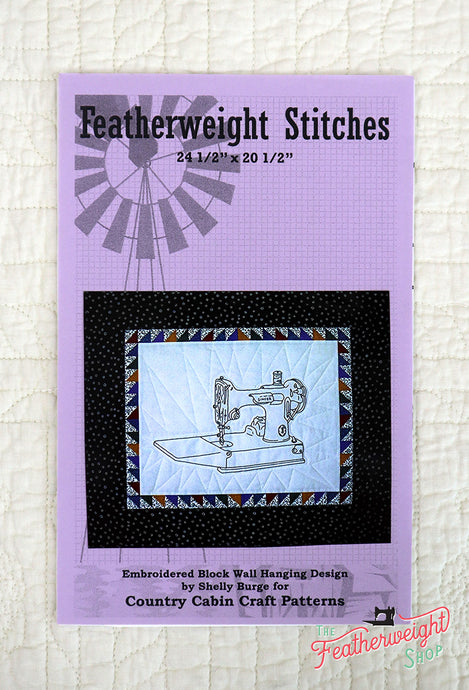 PATTERN, Featherweight Stitches Embroidery + Quilt Block