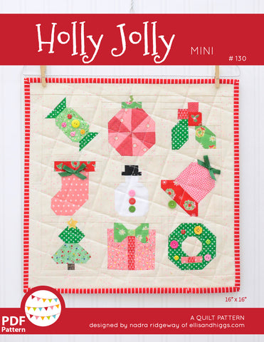 Pattern, Holly Jolly Christmas MINI Quilt by Ellis & Higgs (digital download)