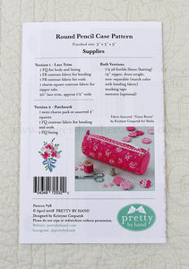 "PATTERN, ""Round Pencil Case"" by Kristyne Czepuryk Pretty by Hand"