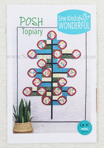 "PATTERN, ""POSH Topiary"" Quilt by Sew Kind of Wonderful"