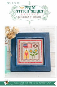 Counted Cross Stitch, PATRIOTISM & INDUSTRY No. 1 PRIM STITCH SERIES Pattern by Lori Holt