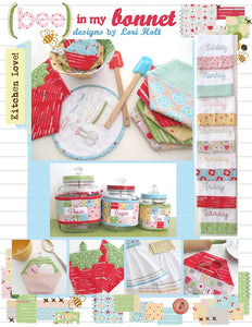 PATTERN BOOKLET, Bee in my Bonnet Kitchen Love by Lori Holt