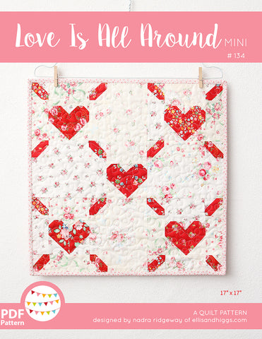 Pattern, Love is All Around MINI Quilt (digital download)