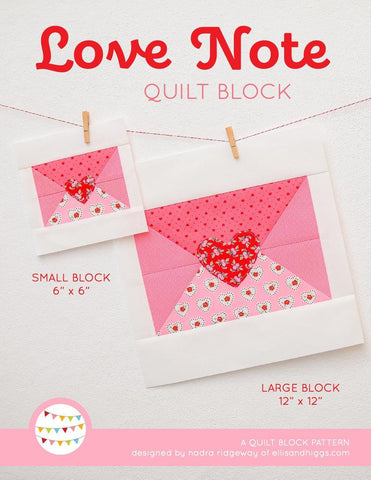 Pattern, Love Note Valentine Quilt Block by Ellis & Higgs (digital download)