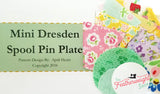 Dresden Spool Pin Kit, Pattern + Diecut SCRAPPY HAPPY Fabric Pieces for Featherweight Thread Spool