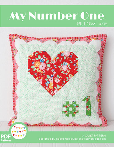 Pattern, My Number One Heart Love Pillow Cover / MINI Quilt (digital download)