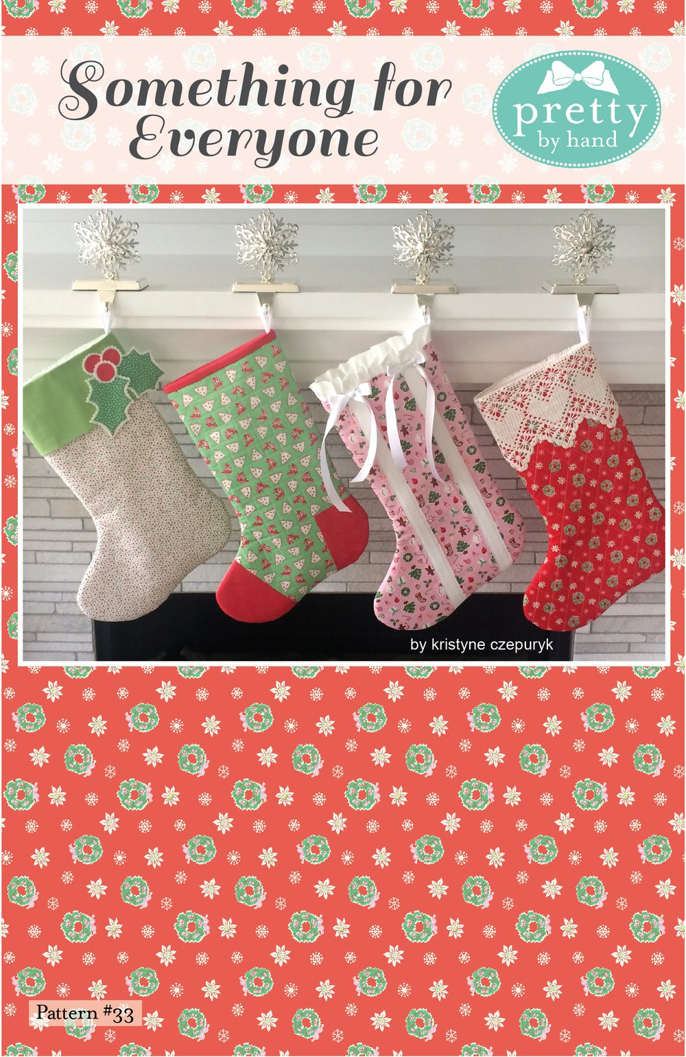 PATTERN, SOMETHING FOR EVERYONE CHRISTMAST STOCKING by Kristyne Czepuryk Pretty by Hand
