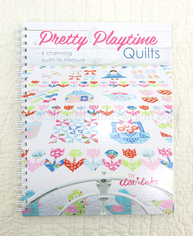 PATTERN BOOK, Pretty Playtime (Children's Quilts) by Elea Lutz