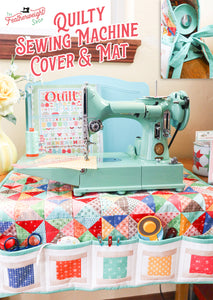 KIT, Quilty Sewing Machine Cover & Mat + COMPLETE PATTERN BOOK by Lori Holt