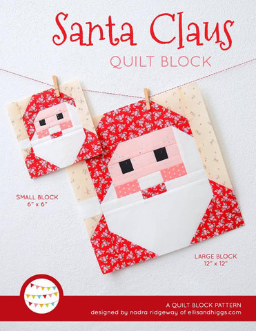 Pattern, Santa Claus Christmas Quilt Block by Ellis & Higgs (digital download)