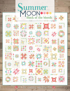 PATTERN BOOK, Summer Moon Block of the Month by Carrie Nelson for It's Sew Emma