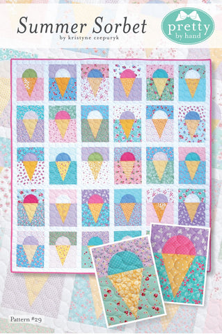 "PATTERN, ""Summer Sorbet"" Quilt by Kristyne Czepuryk Pretty by Hand"