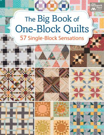 PATTERN BOOK, The Big Book of One-Block Quilts