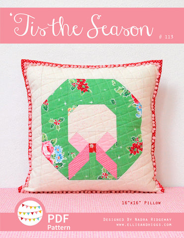 Pattern, Tis The Season Pillow Cover / MINI Quilt (digital download)