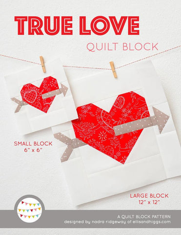 Pattern, True Love Valentine Quilt Block by Ellis & Higgs (digital download)