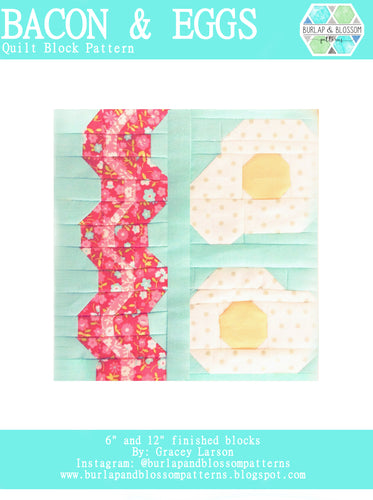 Pattern, Bacon and Eggs Quilt Block by Burlap and Blossom (digital download)