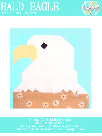 Pattern, Bald Eagle Quilt Block by Burlap and Blossom (digital download)