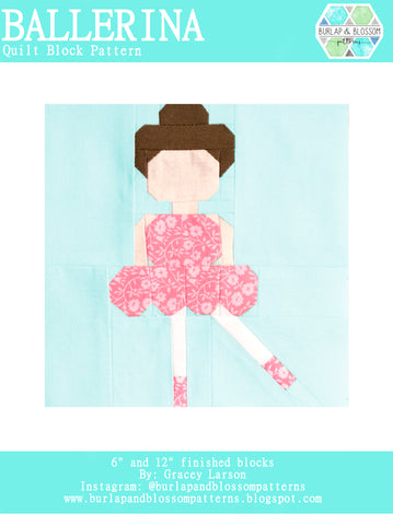 Pattern, Ballerina Quilt Block by Burlap and Blossom (digital download)