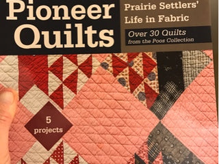 Load image into Gallery viewer, PATTERN BOOK - Pioneer Quilts: Prairie Settlers' Life in Fabric