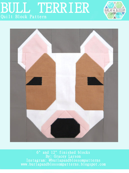 Pattern, Bull Terrier Dog Quilt Block by Burlap and Blossom (digital download)