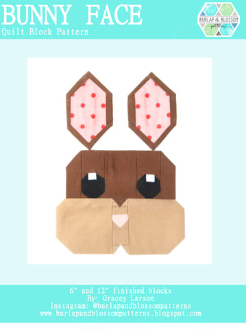 Pattern, Sweet Bunny Face Quilt Block by Burlap and Blossom (digital download)