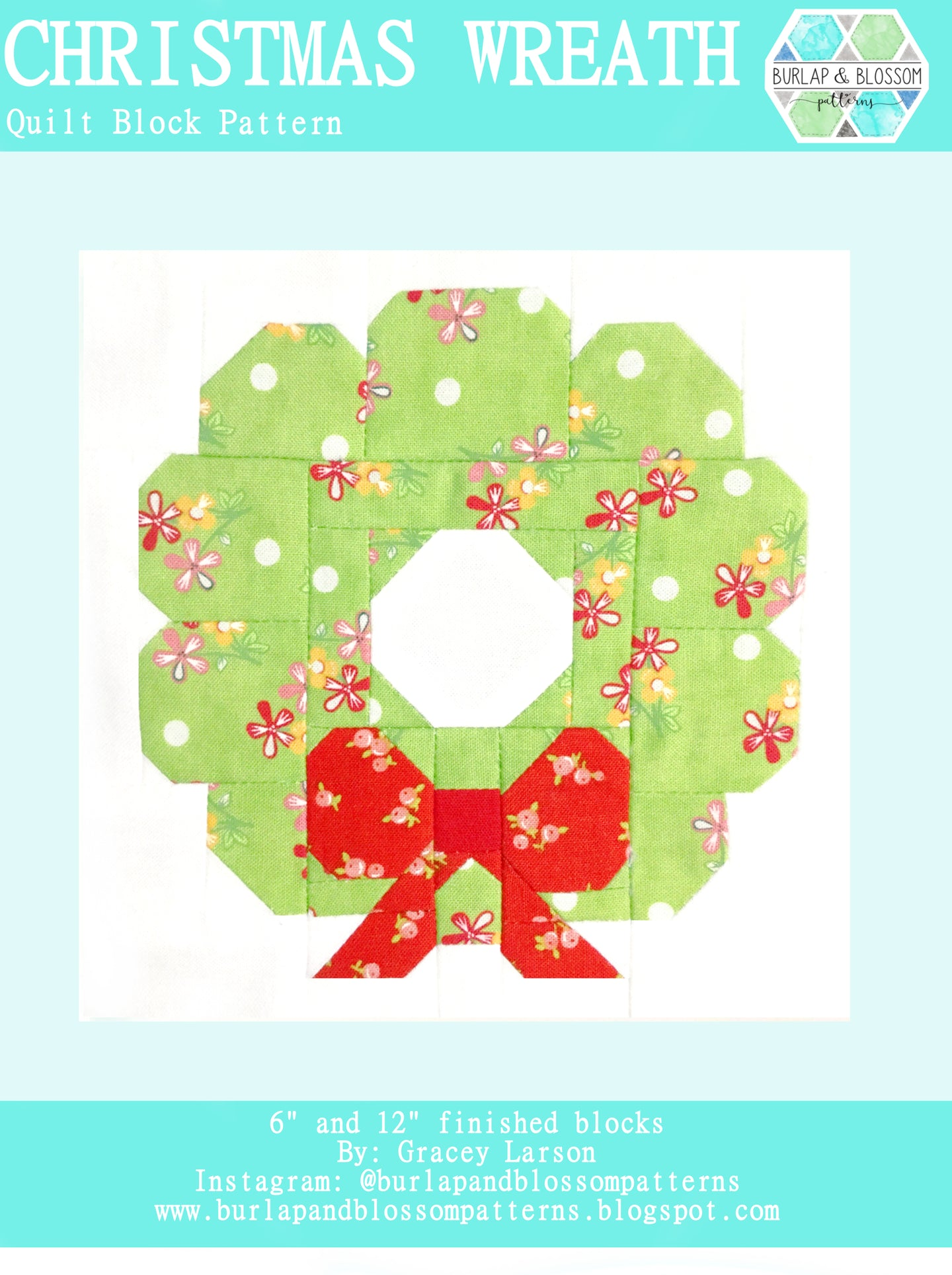 Pattern, Christmas Wreath Quilt Block by Burlap and Blossom (digital download)