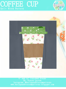 Pattern, Coffee Cup Quilt Block by Burlap and Blossom (digital download)