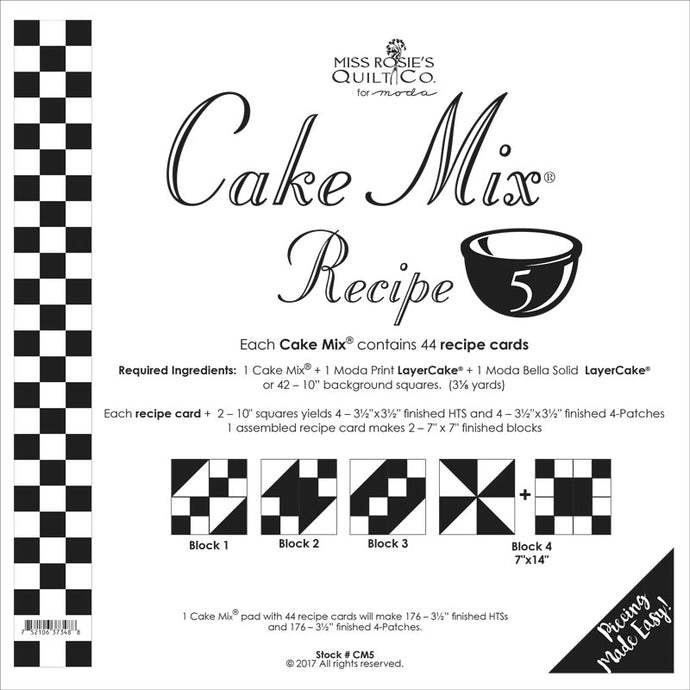 PATTERN, Miss Rosie's Quilt Co. - CAKE Mix Recipe #5