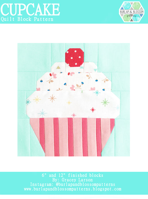 Pattern, Cupcake Quilt Block by Burlap and Blossom (digital download)