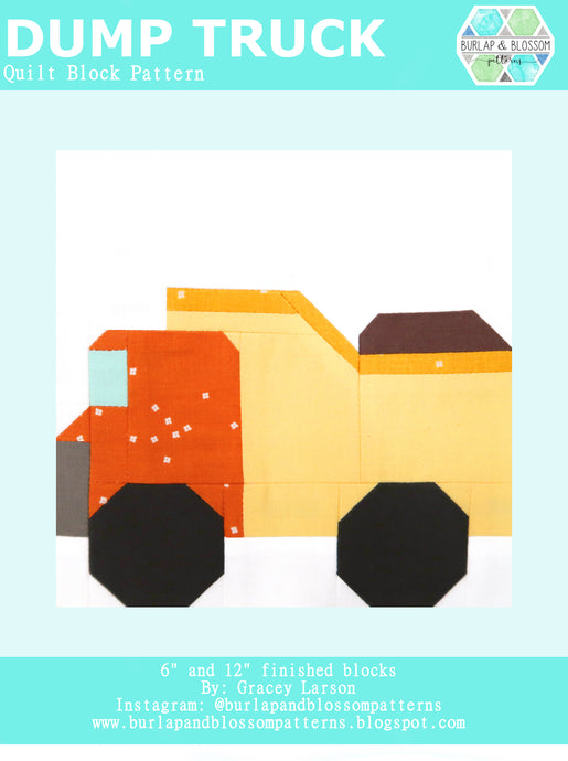 Pattern, Dump Truck Quilt Block by Burlap and Blossom (digital download)